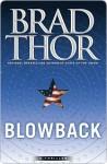 Blowback - Brad Thor