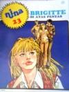 Brigitte Di Atas Pentas (Nina, #23) - Various