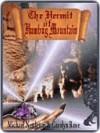The Hermit of Humbug Mountain - Mike Nettleton, Carolyn J. Rose