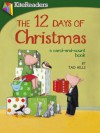 The 12 Days Of Christmas: A Carol and Count Book - Tad Hills