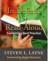 In Defense of Read-Aloud: Sustaining Best Practice - Steven Layne