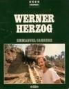Werner Herzog - Emmanuel Carrère
