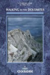 Walking in the Dolomites: 28 multi-day routes (Cicerone Mountain Walking) - Gillian Price