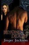 Beyond Death - Jinger Jackson