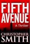 Fifth Avenue - Christopher Smith, Constance Hunting, Kathlyn Tenga-Gonzalez