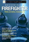 Becoming a Firefighter - Learning Express LLC