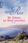 Wo Träume im Wind verwehen - Luanne Rice, Ursula Bischoff