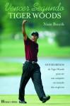 Vencer Segundo Tiger Woods - Nate Booth, Renato Carreira