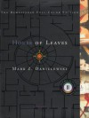 House of Leaves - Mark Z. Danielewski