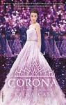 La corona (Spanish Edition) - Kiera Cass