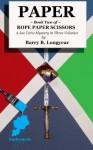 Paper: Book Two of Rope Paper Scissors (Joe Torio Mystery) - Barry B. Longyear