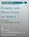 Tide Tables Europe and West Coast of Africa, Including the Mediterranean Sea - International Marine