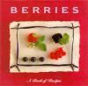 Cooking with Berries - Pepita Aris