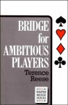 Bridge For Ambitious Players - Terence Reese