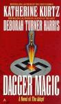 Dagger Magic - Katherine Kurtz, Deborah Turner Harris
