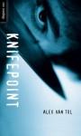 Knifepoint - Alex Van Tol