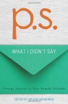 P.S.: What I Didn't Say - Megan McMorris