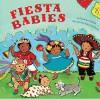 Fiesta Babies - Carmen Tafolla, Amy Córdova