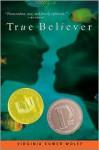 True Believer - Virginia Euwer Wolff