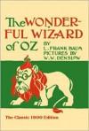 The Wonderful Wizard of Oz - L. Frank Baum