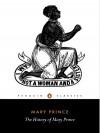 The History of Mary Prince - Mary Prince, Sara Salih