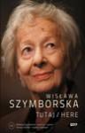 Tutaj/Here - Wisława Szymborska