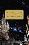 Versailles - Kathryn Davis