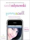 Gimme A Call - Sarah Mlynowski, Cassandra Campbell