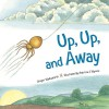 Up, Up and Away - Ginger Wadsworth, Patricia Wynne