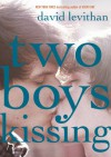 Two Boys Kissing (Audio) - David Levithan