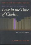 Gabriel Garcia Marquez's Love in the Time of Cholera: A Reader's Guide - Thomas Fahy