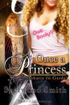 Once a Princess - Sherwood Smith