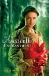The Amaranth Enchantment (Audio) - Julie Berry, Celeste Ciulla