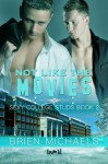 Not Like the Movies (Sexy College Studs) - Brien Michaels