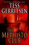 The Mephisto Club: Rizzoli & Isles series 6 - Tess Gerritsen