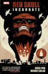 Red Skull: Incarnate - Greg Pak, Mirko Colak
