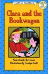 Clara and the Bookwagon - Nancy Smiler Levinson, Carolyn Croll