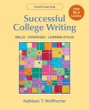 Successful College Writing with 2009 MLA Update: Skills, Strategies, Learning Style - Kathleen T. McWhorter