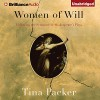 Women of Will: Following the Feminine in Shakespeare's Plays - Tina Packer, Nigel Gore