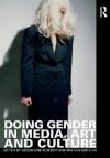 Doing Gender in Media, Art and Culture - Iris Van Der Tuin, Rosemarie Buikema