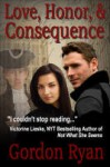 Love, Honor, & Consequence - Gordon Ryan