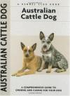 Australian Cattle Dog (Comprehensive Owner's Guide) - Charlotte Schwartz