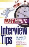 Last Minute Interview Tips - Brandon Yusuf Toropov