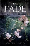 The Fade - Demitria Lunetta