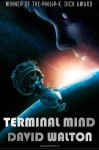 Terminal Mind - David Walton