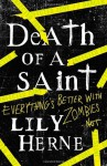 Death of a Saint by Lily Herne (17-Oct-2013) Paperback - Lily Herne