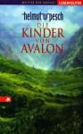 Die Kinder von Avalon. - Helmut W. Pesch