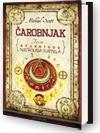 Čarobnjak: Tajne besmrtnog Nicholasa Flamela – knjiga druga - Michael Scott, Michael Wagner, Petra Mrduljaš