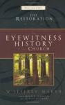 The Eyewitness History of the Church: The Restoration - Jeffery Marsh, Jennifer Johnson