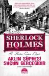 Aklın Şüphesi Suçun Gerçeğidir (Sherlock Holmes #5) - Arthur Conan Doyle